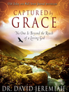 Captured by Grace (MP3): No One is Beyond the Reach of a Loving God