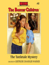 The Tattletale Mystery (MP3): The Boxcar Children Series, Book 92