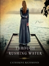 Through Rushing Water (MP3)