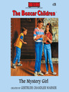 The Mystery Girl (MP3): The Boxcar Children Series, Book 28