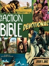 The Action Bible Devotional (MP3): 52 Weeks of God-Inspired Adventure
