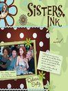 Sisters, Ink (MP3): Sisters, Ink Series, Book 1
