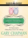 Profit Sharing (MP3): The Chapman Guide to Making Money an Asset in Your Marriage