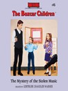 The Mystery of the Stolen Music (MP3): The Boxcar Children Series, Book 45