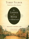 The Legend of the Monk and the Merchant (MP3): Twelve Keys to Successful Living