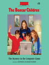 The Mystery in the Computer Game (MP3): The Boxcar Children Series, Book 78