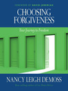 Choosing Forgiveness (MP3): Your Journey to Freedom