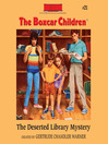 The Deserted Library Mystery (MP3): The Boxcar Children Series, Book 21