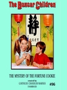 The Mystery in the Fortune Cookie (MP3): Boxcar Children Series, Book 96