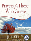 Prayers for Those Who Grieve (MP3)