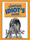 The Complete Idiot's Guide to Japanese (MP3): Vocabulary