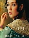 The Bracelet (MP3): A Novel