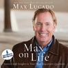 Max on Life (MP3): Answers and Insights to Your Most Important Questions