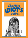 The Complete Idiot's Guide to German (MP3): Level 4