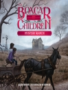 Mystery Ranch (MP3): The Boxcar Children Series, Book 4