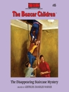 The Disappearing Staircase Mystery (MP3): The Boxcar Children Series, Book 85