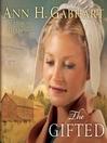 The Gifted (MP3): A Novel
