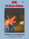 The Mystery of the Midnight Dog (MP3): The Boxcar Children Series, Book 81