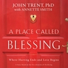 A Place Called Blessing (MP3): Where Hurting Ends and Love Begins