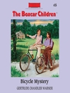 Bicycle Mystery (MP3): The Boxcar Children Series, Book 15