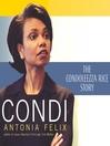 Condi (MP3): The Condoleezza Rice Story