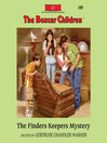 The Finders Keepers Mystery (MP3): The Boxcar Children Series, Book 99