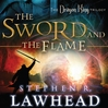 The Sword and the Flame (MP3): The Dragon King Trilogy, Book 3