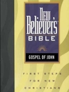 New Believer's Bible (MP3): Gospel of John