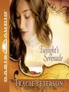 Twilight's Serenade (MP3): Song of Alaska Series, Book 1