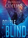 Double Blind (MP3): A Novel
