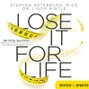 Lose It for Life (MP3): The Total Solution—Spiritual, Emotional, Physical—for Permanent Weight Loss