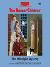 The Midnight Mystery (MP3): The Boxcar Children Series, Book 95