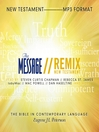 The Message Remix Bible (MP3): Complete Bible