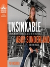 Unsinkable (MP3): A Young Woman's Courageous Battle on the High Seas