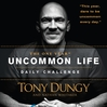 The One Year Uncommon Life Daily Challenge (MP3)