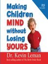 Making Children Mind Without Losing Yours (MP3)