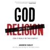 God without Religion (MP3): Can It Really Be This Simple?