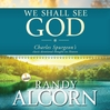We Shall See God (MP3): Charles Spurgeon's Classic Devotional Thoughts on Heaven