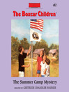 The Summer Camp Mystery (MP3): The Boxcar Children Series, Book 82