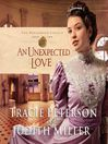 An Unexpected Love (MP3): The Broadmoor Legacy Series, Book 2