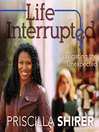 Life Interrupted (MP3): Navigating the Unexpected