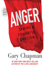 Anger (MP3): Handling a Powerful Emotion in a Healthy Way
