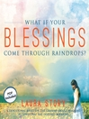 What If Your Blessings Come Through Raindrops? (MP3): A 30 Day Devotional