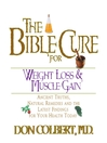 The Bible Cure for Weight Loss and Muscle Gain (MP3): Ancient Truths, Natural Remedies and the Latest Findings for Your Health Today