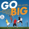 Go Big (MP3): Make Your Shot Count in the Connected World