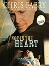 Not in the Heart (MP3)