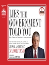 Lies the Government Told You (MP3): Myth, Power, and Deception in American History