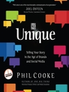 Unique (MP3): Telling Your Story in the Age of Brands and Social Media