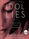 Idol Lies (MP3): Facing the Truth about Our Deepest Desires