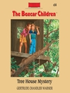 Tree House Mystery (MP3): The Boxcar Children Series, Book 14